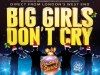 Big Girls Dont Cry - Christmas Special
