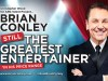 Brian Conley - Still The Greatest Entertainer